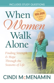 When Women Walk Alone : Finding Strength and Hope Through the Seasons of Life, EPUB eBook
