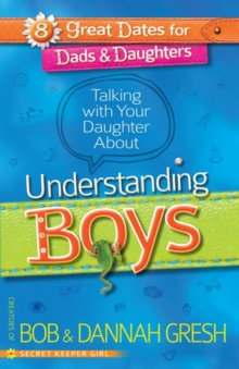 Talking with Your Daughter About Understanding Boys, Paperback Book