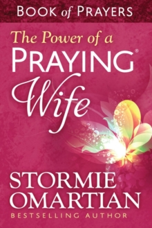 The Power of a Praying (R) Wife Book of Prayers, Paperback / softback Book