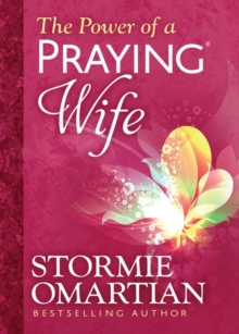 The Power of a Praying (R) Wife Deluxe Edition, Hardback Book