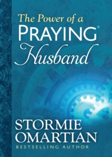 The Power of a Praying Husband Deluxe Edition, Hardback Book