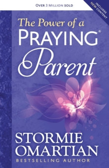 The Power of a Praying (R) Parent, Paperback / softback Book