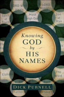 KNOWING GOD BY HIS NAMES, Paperback Book