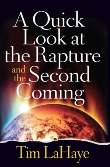 A Quick Look at the Rapture and the Second Coming, Paperback / softback Book