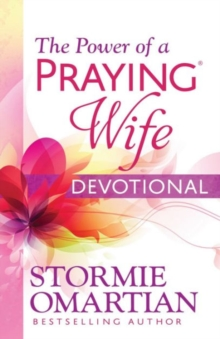 The Power of a Praying (R) Wife Devotional, Paperback / softback Book
