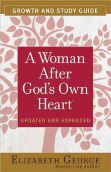 A Woman After God's Own Heart (R) Growth and Study Guide, Paperback / softback Book