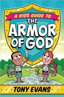 KIDS GUIDE TO THE ARMOR OF GOD A, Paperback Book