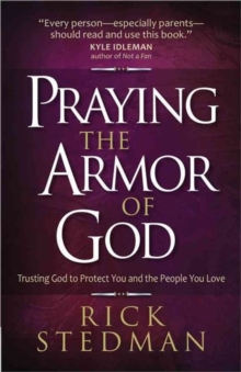PRAYING THE ARMOR OF GOD, Paperback Book