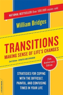 Transitions : Making Sense of Life's Changes, Paperback Book