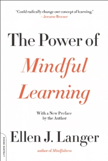 The Power of Mindful Learning, Paperback Book