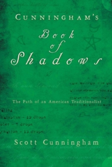 Cunningham's Book of Shadows : The Path of an American Traditionalist, Hardback Book