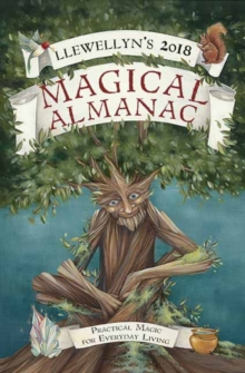 Magical Almanac 2018 : Practical Magic for Everyday Living, Paperback Book