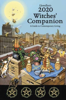 Llewellyn's 2020 Witches' Companion : A Guide to Contemporary Living, Paperback / softback Book