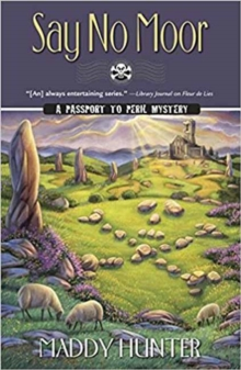 Say No Moor : A Passport to Peril Mystery Book 11, Paperback Book