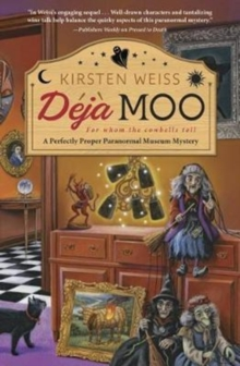 Deja Moo : A Perfectly Proper Paranormal Museum Mystery Book 3, Paperback Book