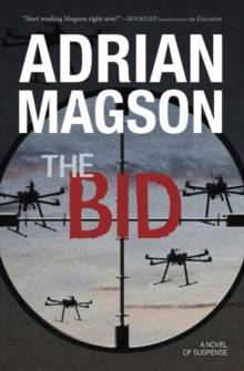 The Bid : A Cruxys Solutions Investigation, Paperback Book