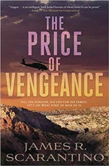 The Price of Vengeance : A Denise Aargon Novel. Book 3, Paperback / softback Book