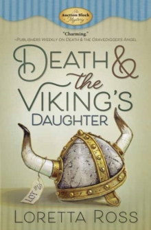 Death and The Viking's Daughter : An Auction Block Mystery. Book 4, Paperback Book