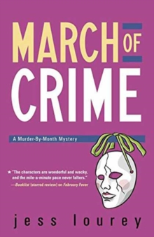 March of Crime : The Murder-by-Month Mysteries. Book 11., Paperback Book