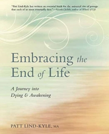 Embracing the End of Life, Paperback Book