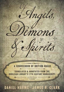 Of Angels, Demons and Spirits : A Sourcebook of British Magic, Hardback Book