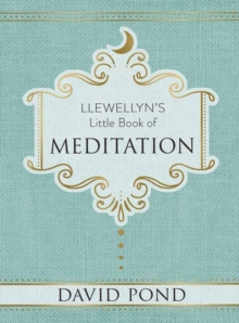 Llewellyn's Little Book of Meditation, Hardback Book