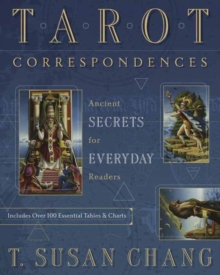 Tarot Correspondences : Ancient Secrets for Everyday Readers, Paperback / softback Book