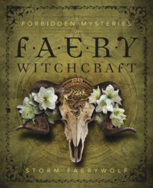 Forbidden Mysteries of Faery Witchcraft, Paperback / softback Book