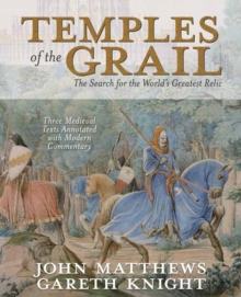 Temples of the Grail : The Search for the World's Greatest Relic, Paperback / softback Book