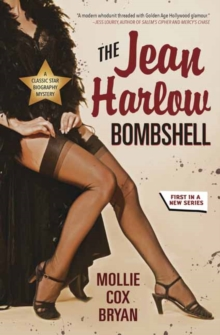 The Jean Harlow Bombshell : A Classic Star Biography Mystery Book 1, Paperback / softback Book