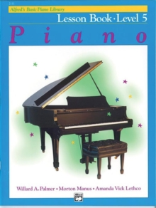 ALFREDS BASIC PIANO COURSE LESSON BOOK 5, Paperback Book