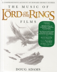 The Music of The Lord of the Rings Films : A Comprehensive Account of Howard Shore's Scores, Hardback Book