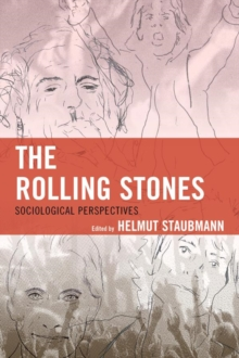 The Rolling Stones : Sociological Perspectives, EPUB eBook