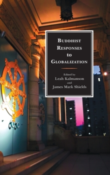 Buddhist Responses to Globalization, Hardback Book