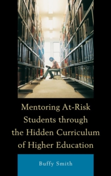 Mentoring At-Risk Students through the Hidden Curriculum of Higher Education, EPUB eBook