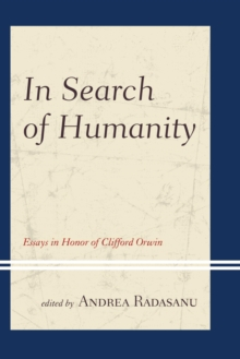 In Search of Humanity : Essays in Honor of Clifford Orwin, EPUB eBook