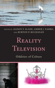 Reality Television : Oddities of Culture, EPUB eBook