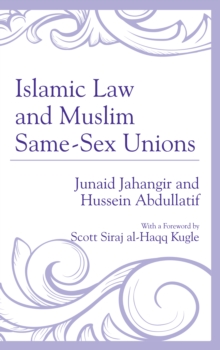 Islamic Law and Muslim Same-Sex Unions, Hardback Book