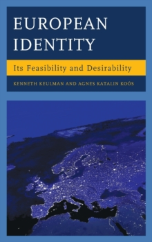 European Identity : Its Feasibility and Desirability, Hardback Book