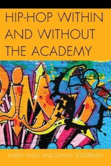 Hip-Hop Within and Without the Academy, Paperback Book