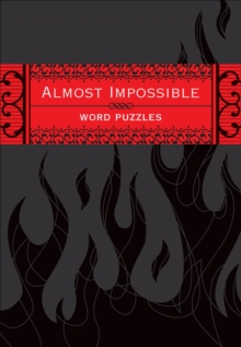 Almost Impossible Word Puzzles, Paperback Book