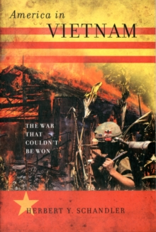 America in Vietnam : The War That Couldn't Be Won, Paperback Book