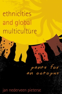 Ethnicities and Global Multiculture : Pants for an Octopus, EPUB eBook