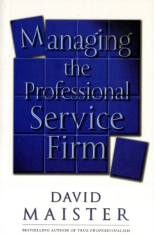 Managing The Professional Service Firm, Paperback / softback Book