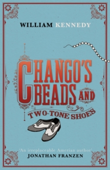 Chango's Beads and Two-Tone Shoes, Hardback Book