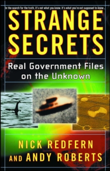 Strange Secrets : Real Government Files on the Unknown, EPUB eBook
