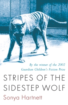 Stripes of the Sidestep Wolf, Paperback / softback Book