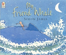 My Friend Whale, Paperback / softback Book