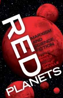 Red Planets : Marxism and Science Fiction, Paperback Book