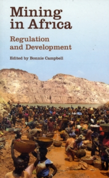 Mining in Africa : Regulation and Development, Paperback / softback Book